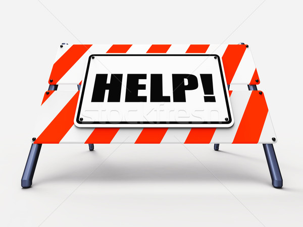 Help Sign Refers to Assistance Wanted and Seeking Answers Stock photo © stuartmiles