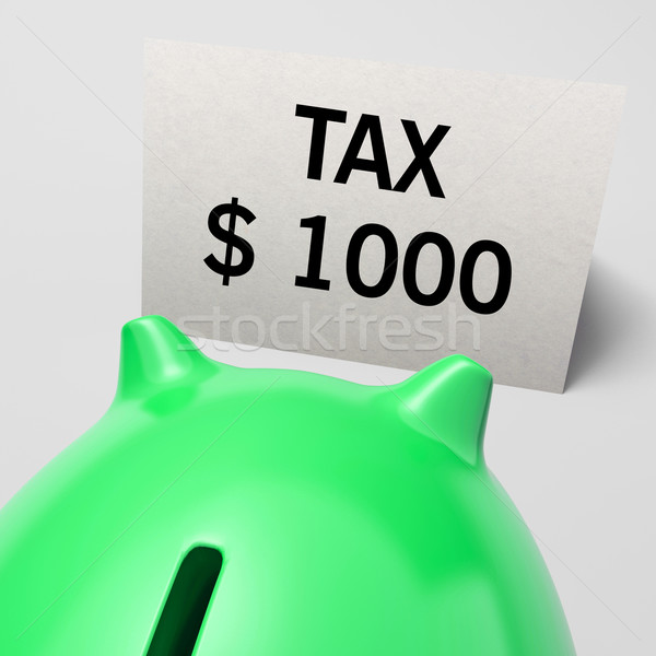One Thousand dollars, usd Tax Showing Expensive Taxes Stock photo © stuartmiles