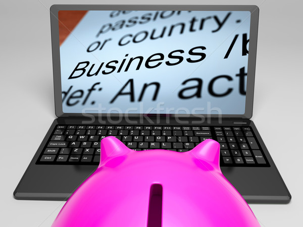 Business Definitions On Laptop Shows Monetary Transactions Stock photo © stuartmiles