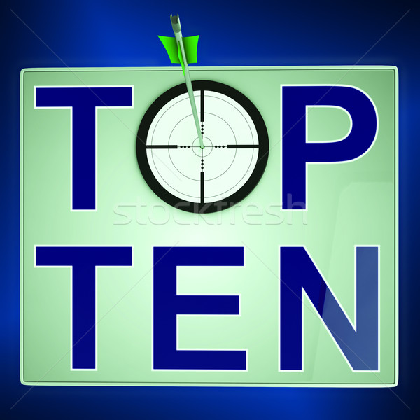 Top Ten Means Best Rated In Charts Stock photo © stuartmiles