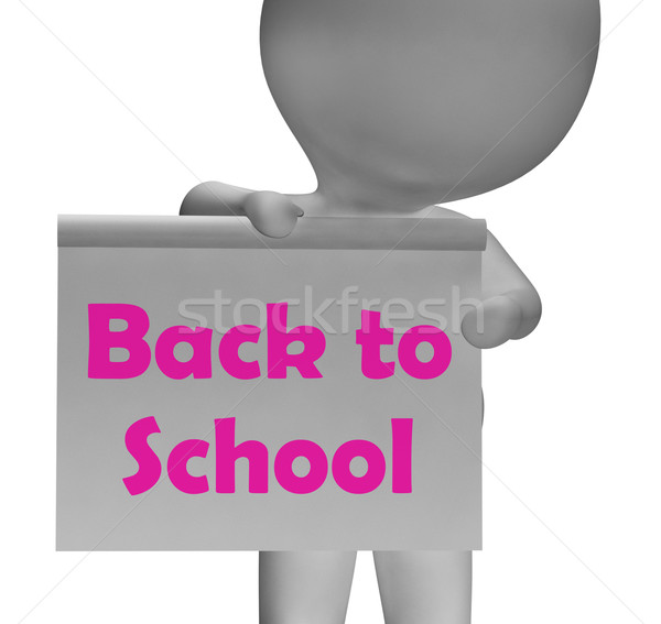 Back To School Sign Shows Beginning Of Term Stock photo © stuartmiles