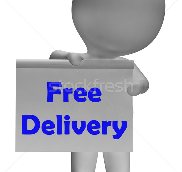 Free Delivery Sign Shows Item Delivered At No Charge Stock photo © stuartmiles