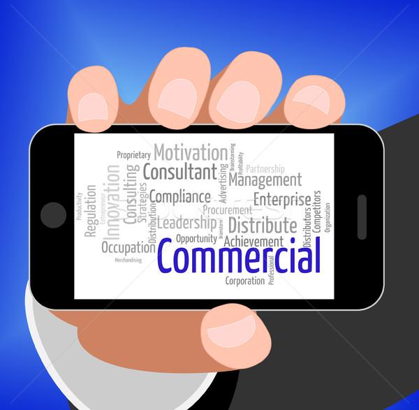 Kereskedelmi szó importálás elad szöveg gazdaság Stock fotó © stuartmiles