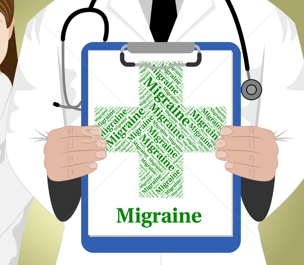 Migraine Word Represents Ill Health And Affliction Stock photo © stuartmiles