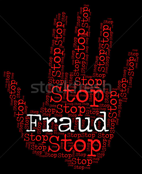 Stop Fraud Means Warning Sign And Con Stock photo © stuartmiles