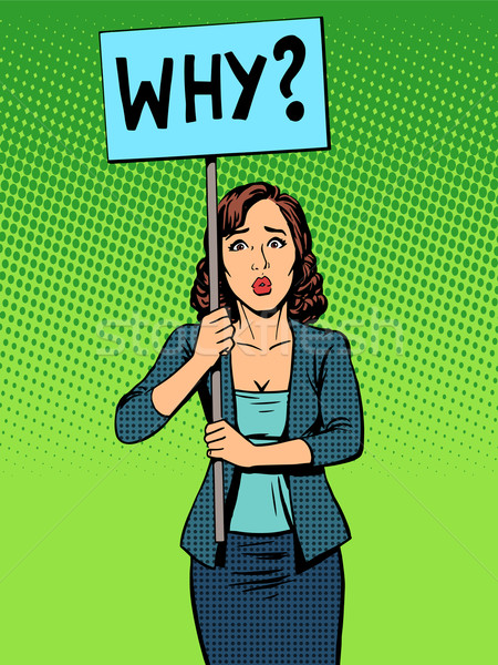 Stock photo: businesswoman policy protest with a poster why