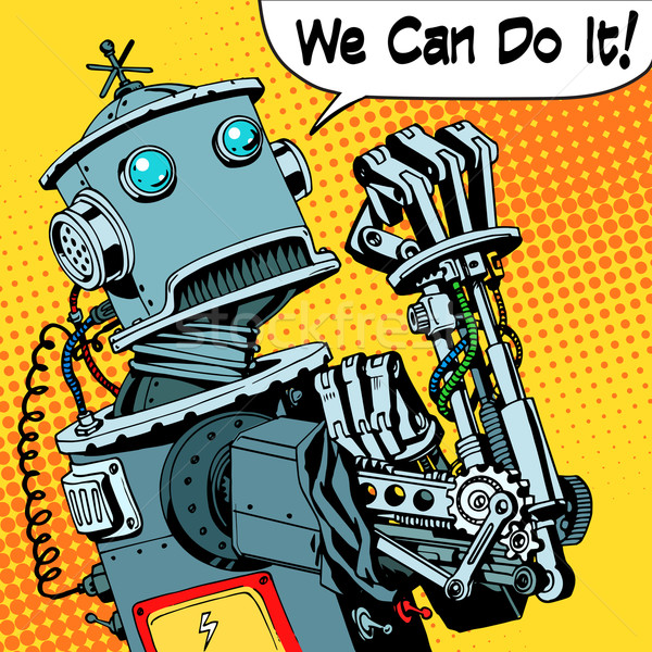 robot we can do it protest future power machine Stock photo © studiostoks