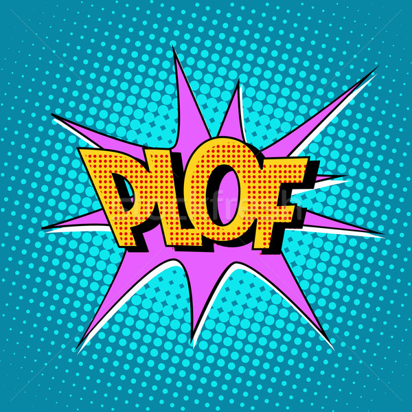 plof comic bubble retro text Stock photo © studiostoks