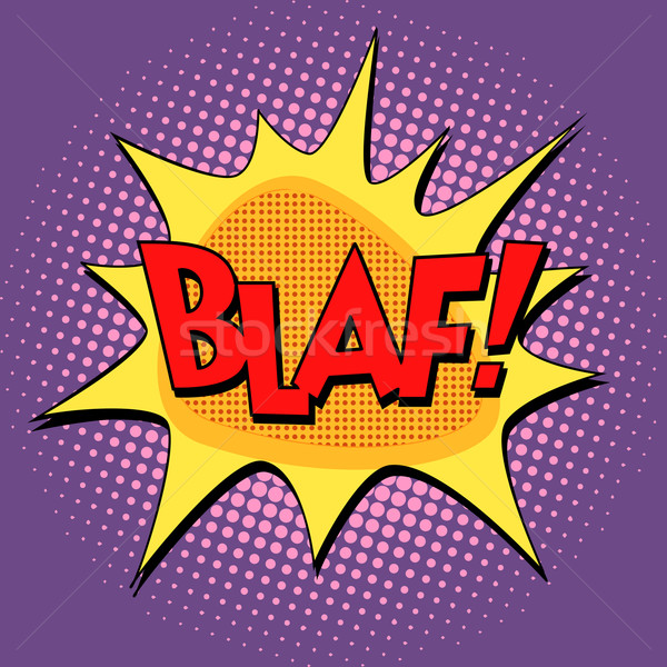 blaf comic bubble retro text Stock photo © studiostoks