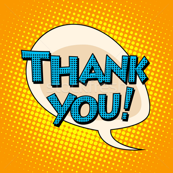 Thank you comic bubble retro text Stock photo © studiostoks
