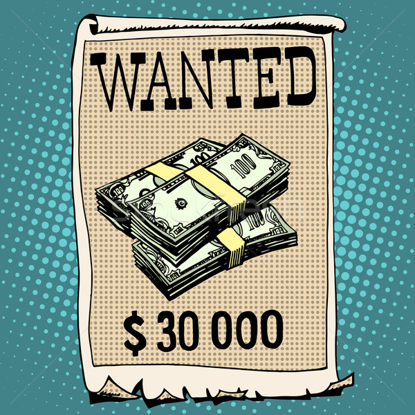 poster wanted criminal with a reward Stock photo © studiostoks