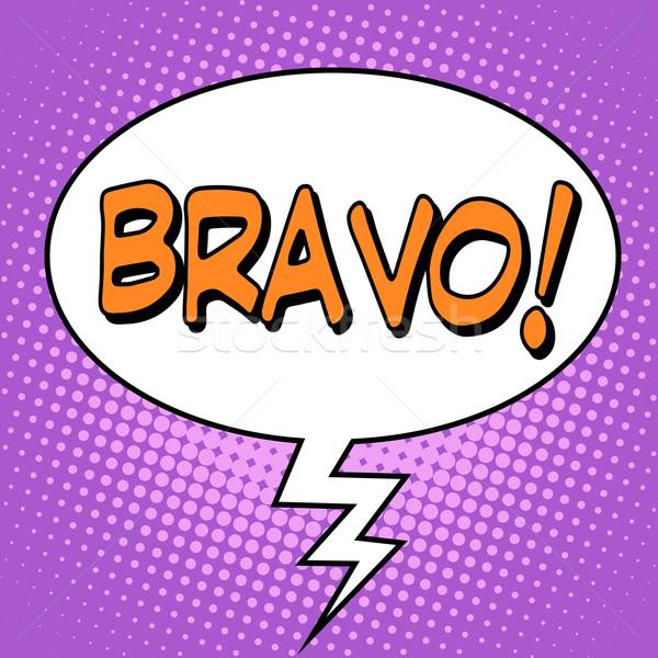 The word Bravo in a comic bubble Stock photo © studiostoks