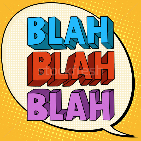 blah talk comic bubble text Stock photo © studiostoks