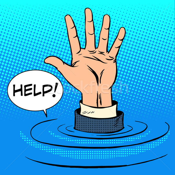 Hand sinking asks for help. Business concept Stock photo © studiostoks