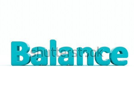 3d word balance Stock photo © Supertrooper