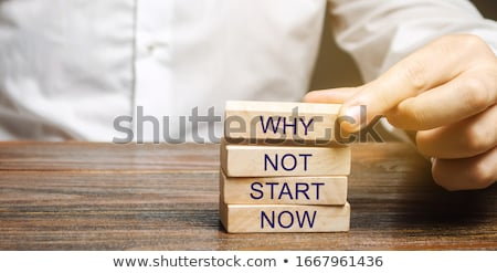 if not now when stock photo © ansonstock