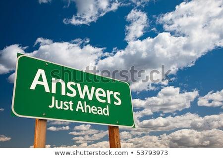 answer just ahead on green billboard stock photo © tashatuvango