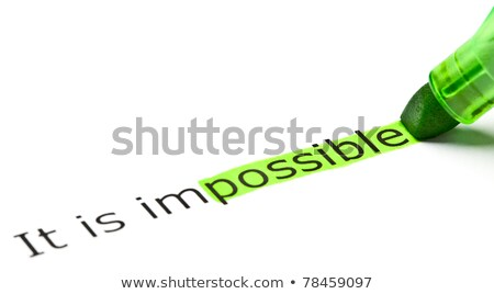 'possible' highlighted in 'impossible' Stock photo © ivelin