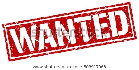 Wanted stamp Stock photo © burakowski