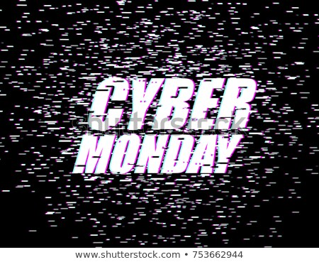 Cyber ​​Monday Glitch effect emblem. website display online  Stock photo © MaryValery