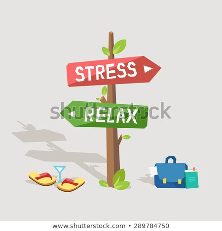 Stress or Relax. Concept of Choice. Stock photo © tashatuvango