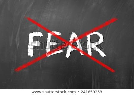 No fear word Stock photo © fuzzbones0