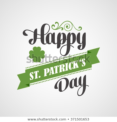 Happy Saint Patrick's Day Poster. Typographic With Ornaments,  Ribbon and Clover stock photo © fresh_5265954