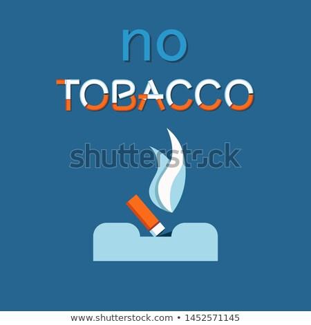 no tobacco day poster extinguished cigar ashtray stock photo © robuart