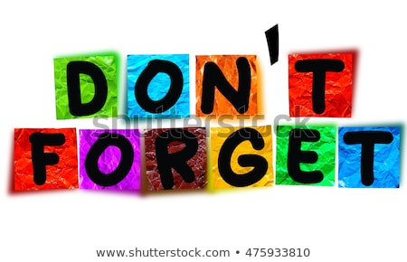 Sticky note with the text Do not forget Stock photo © Zerbor