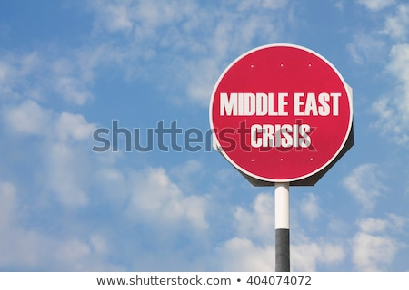 Middle East In Crisis Stock photo © Lightsource