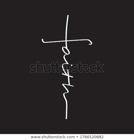 Faith word Stock photo © fuzzbones0