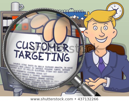 Customer Targeting through Lens. Doodle Style. Stock photo © tashatuvango