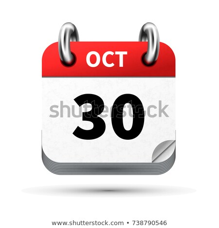 Bright realistic icon of calendar with 30 october date isolated on white Stock photo © evgeny89