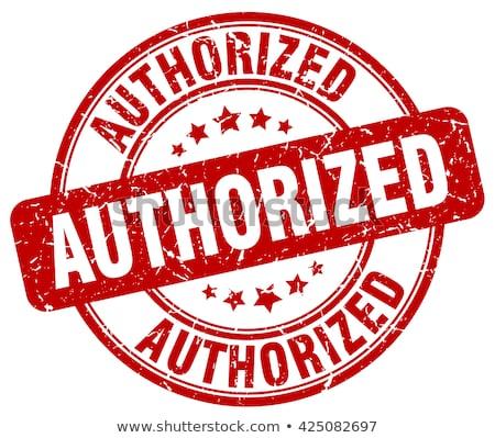 Authorized stamp Stock photo © fuzzbones0