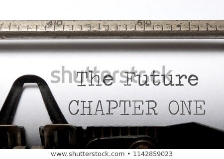 The future chapter one Stock photo © unikpix