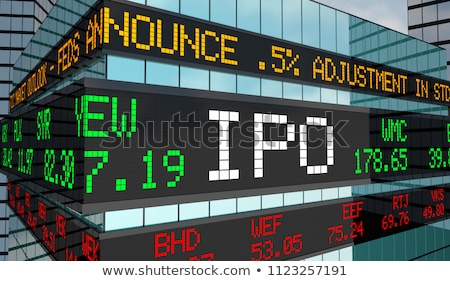 IPO - Initial public offering Stock photo © raywoo