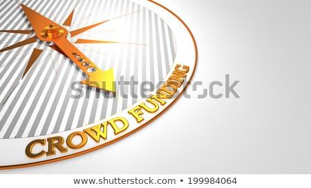 Crowd Funding on White with Golden Compass. Stock photo © tashatuvango