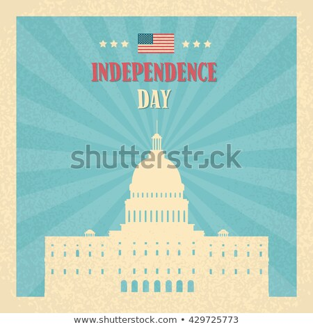 happy independence day posters washington capitol stock photo © robuart