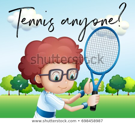 Little boy with tennis racket and phrase tennis anyone Stock photo © colematt
