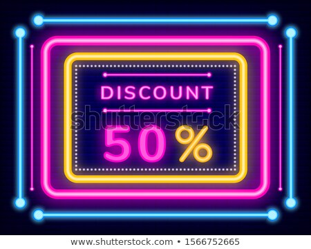 Discount 50 Percent Off Half Price Reduction Neon Stock photo © robuart