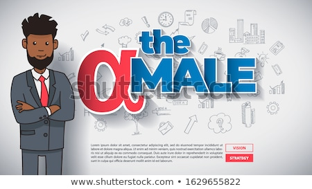 ALPHA MALE. Dominance of Big, Strong and Dominant Individual in Business and Society. Stock photo © tashatuvango
