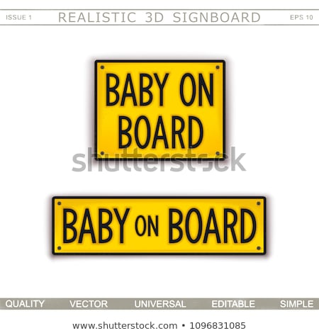 metal sign with the inscription baby on board stock photo © zerbor
