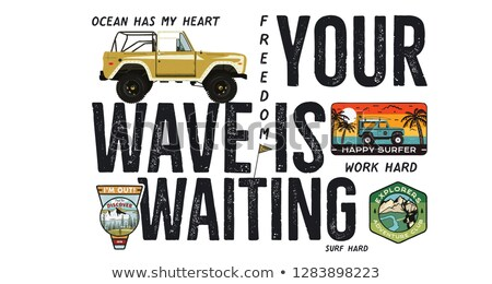 Camping surf badge design. Outdoor adventure logo with quote - Your wave is waiting, for t shirt. In Stock photo © JeksonGraphics