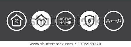 stay home and stay safe concept heart house poster stock photo © sarts