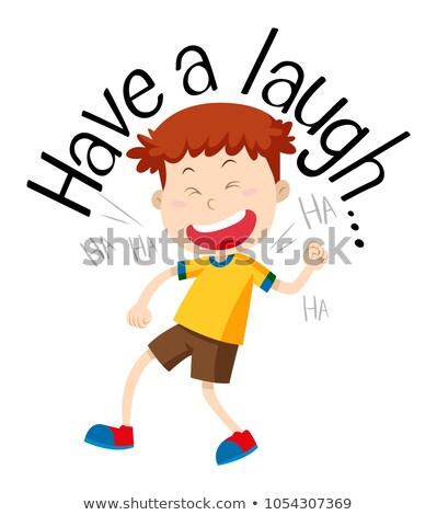 Słowo wyrażenie śmiać chłopca śmiechem ilustracja Zdjęcia stock © bluering