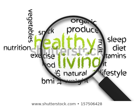 Magnifying Glass - Healthy Living Stock photo © kbuntu