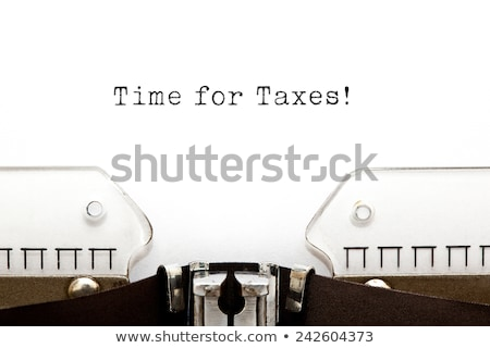 Time for Taxes Typewriter  Stock photo © ivelin