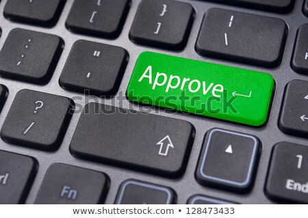 Computer keyboard approved Stock photo © Oakozhan