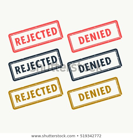 rejected and denied rubber stamps set in different colors stock photo © sarts