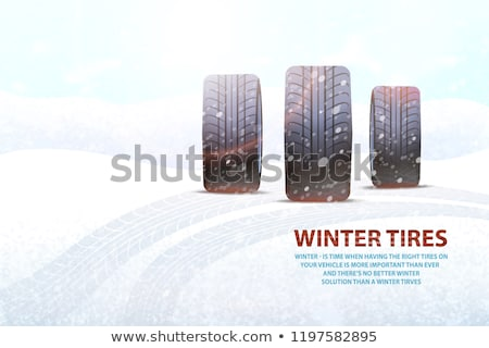 High Quality Winter Tires Commercial with Slogan Stock photo © robuart